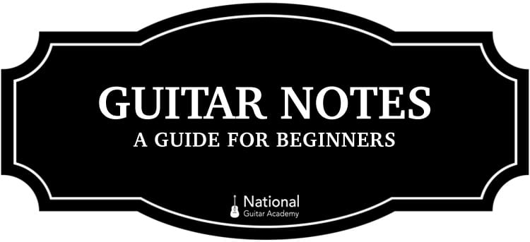 guitar string notes the ultimate guide national guitar academy. Black Bedroom Furniture Sets. Home Design Ideas
